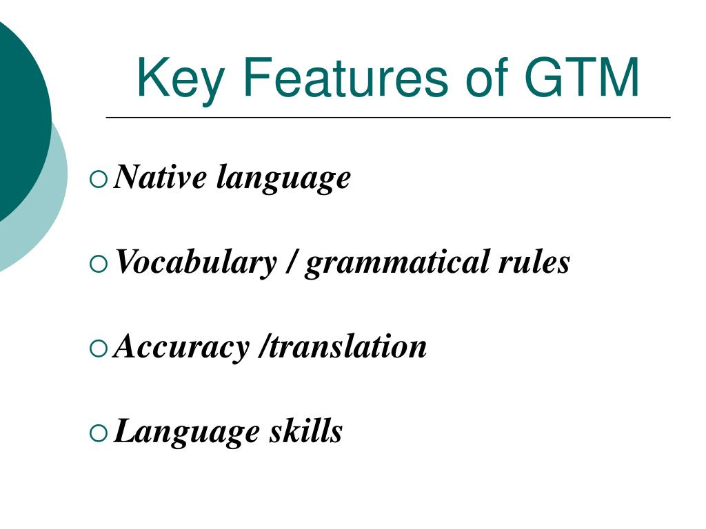 Key Features of GTM
