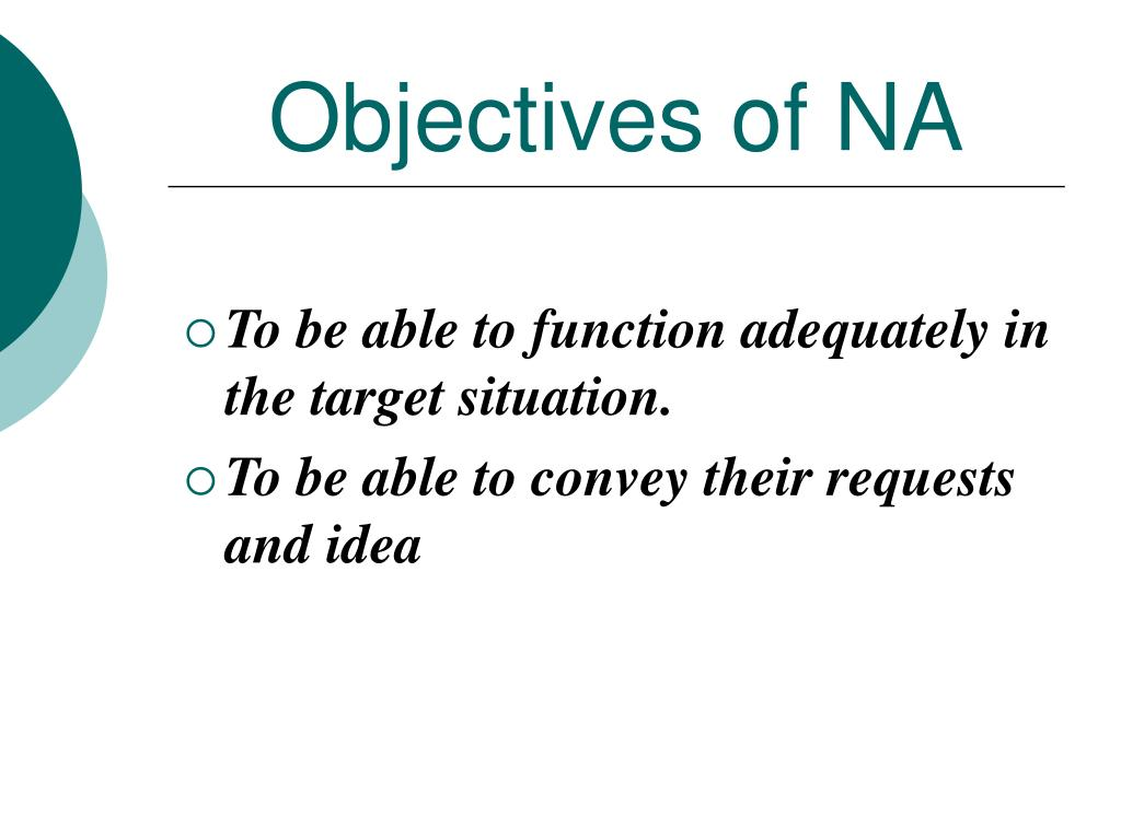 Objectives of NA