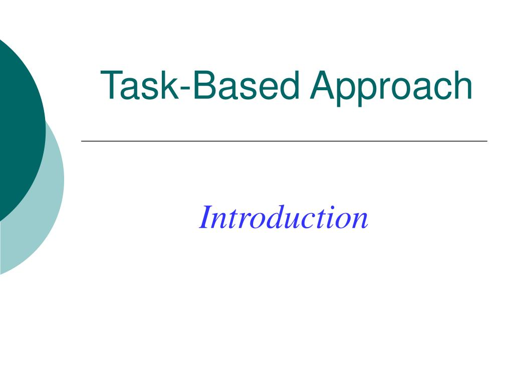 Task-Based Approach