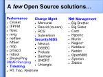 a few open source solutions