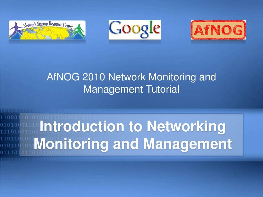afnog 2010 network monitoring and management tutorial l.