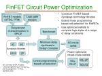 finfet circuit power optimization