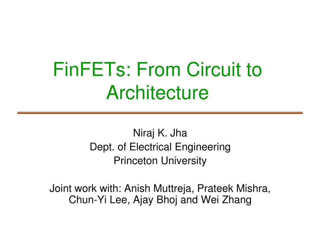 finfets from circuit to architecture l.