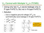 v th control with multiple v dd s tcms