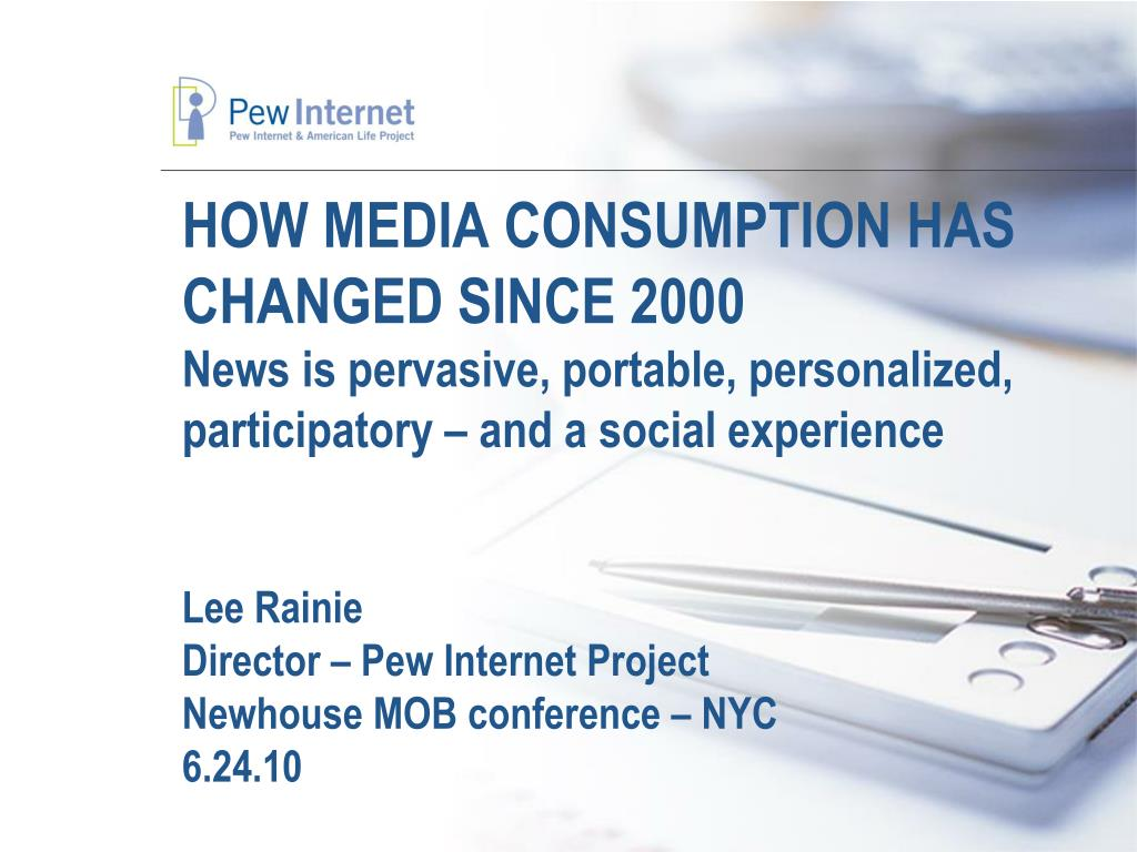 HOW MEDIA CONSUMPTION HAS CHANGED SINCE 2000