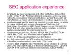 sec application experience