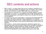 sec contexts and actions