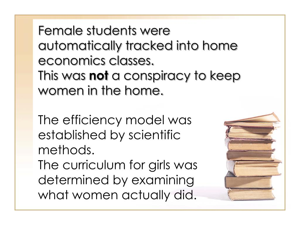 Female students were automatically tracked into home economics classes.