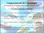 comportamento do consumidor evolu o do com rcio electr nico em portugal
