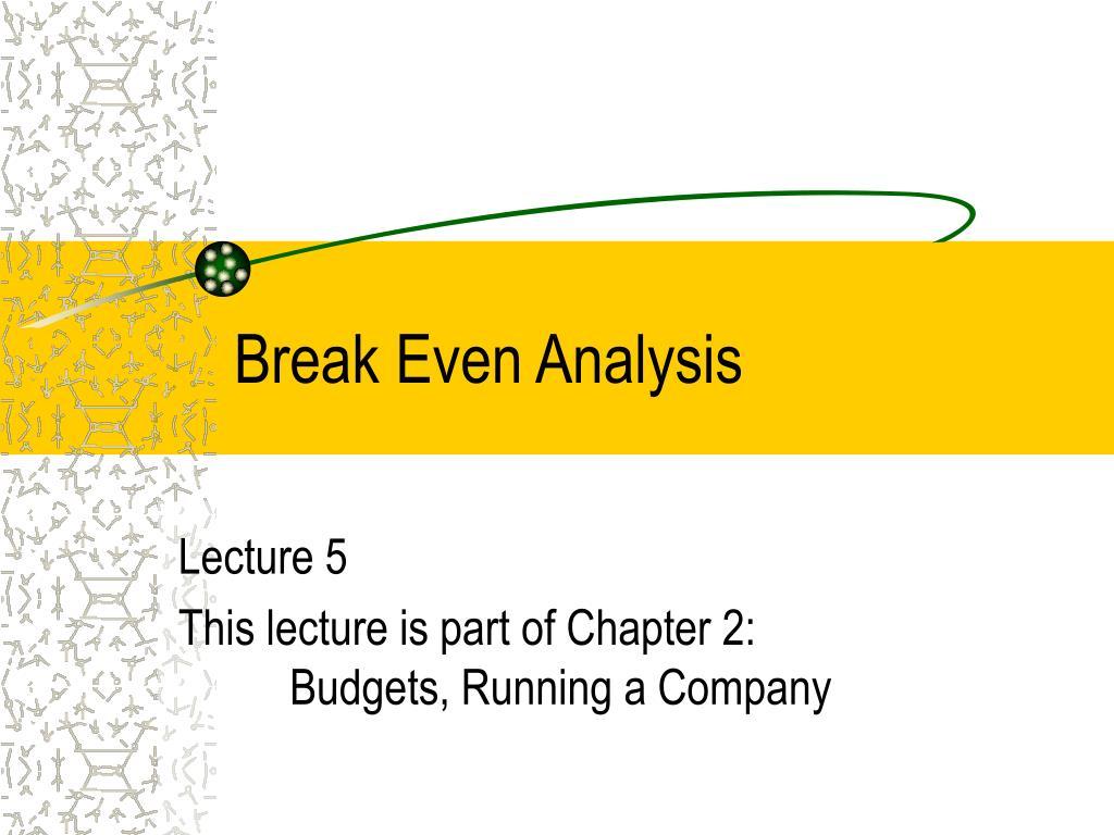 break even analysis l.
