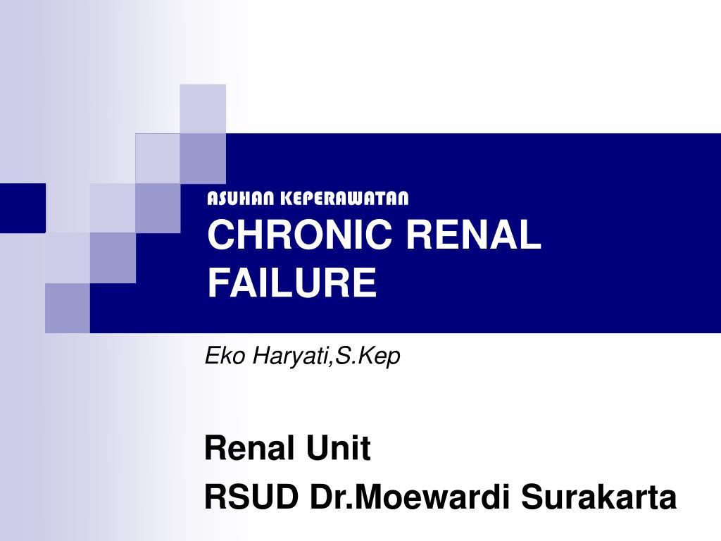 asuhan keperawatan chronic renal failure l.