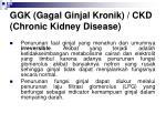 ggk gagal ginjal kronik ckd chronic kidney disease