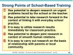 strong points of school based training