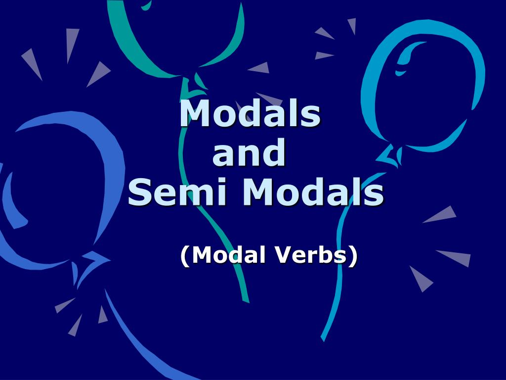 modals and semi modals l.