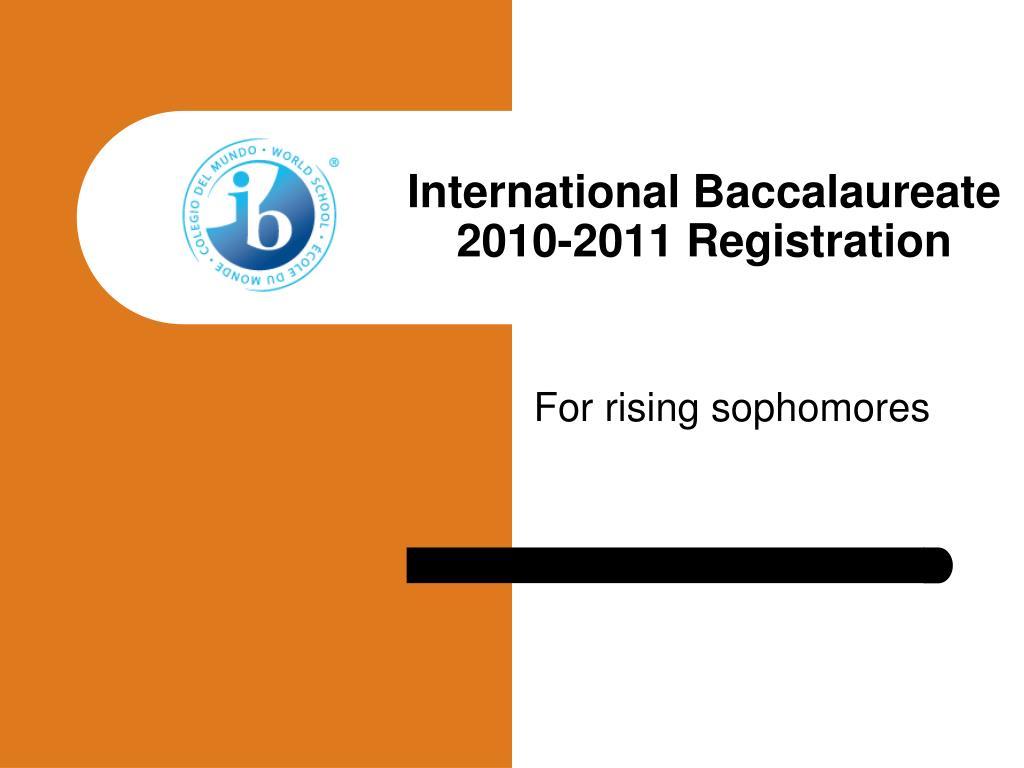 international baccalaureate 2010 2011 registration l.