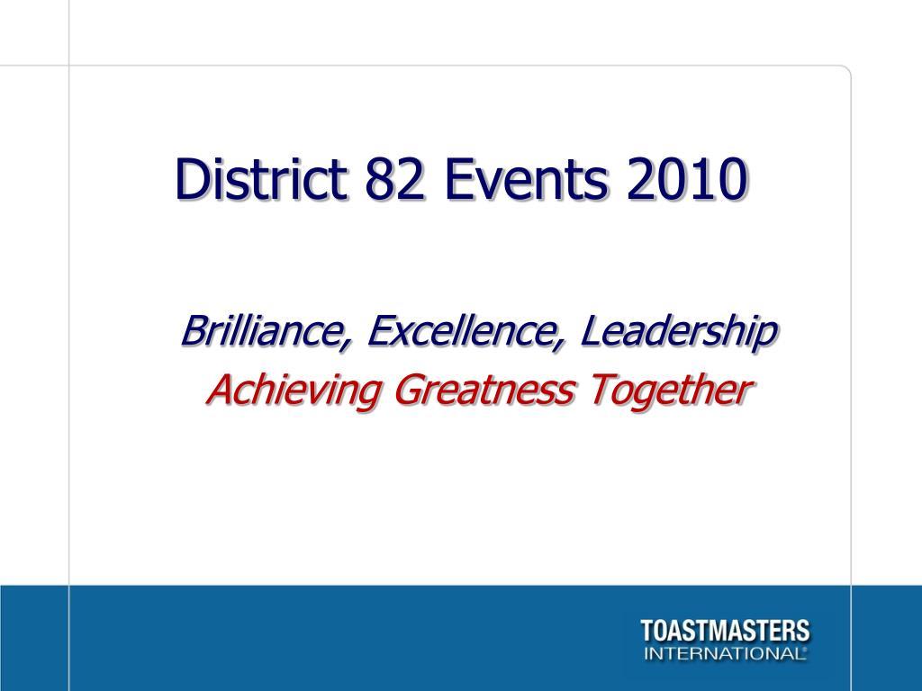 district 82 events 2010 l.