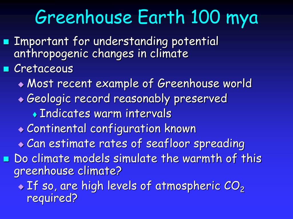 greenhouse earth 100 mya l.