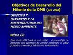 objetivos de desarrollo del milenio de la oms set 2000