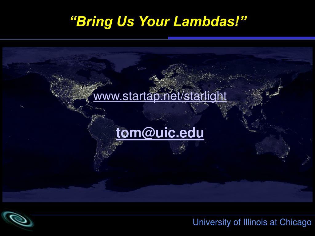 """Bring Us Your Lambdas!"""