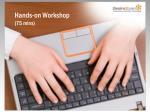 hands on workshop 75 mins