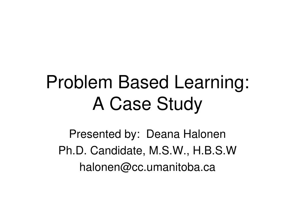 problem based learning a case study l.