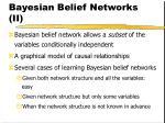 bayesian belief networks ii