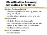 classification accuracy estimating error rates