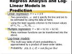 regress analysis and log linear models in prediction