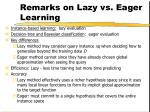 remarks on lazy vs eager learning