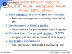 the globus project argonne usc isi ncsa aerospace nasa ames lbnl others