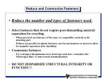 reduce and commonize fasteners