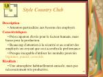 style country club