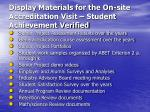 display materials for the on site accreditation visit student achievement verified