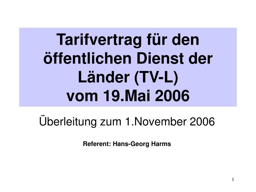tarifvertrag f r den ffentlichen dienst der l nder tv l vom 19 mai 2006 l.