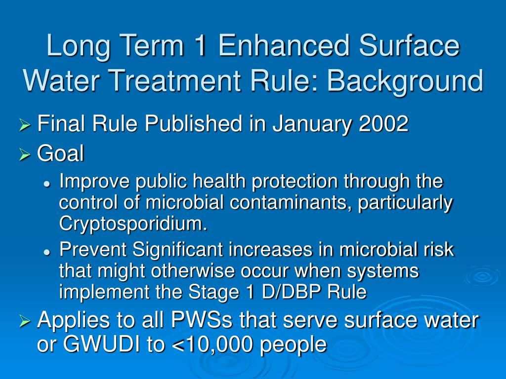 Long Term 1 Enhanced Surface Water Treatment Rule: Background