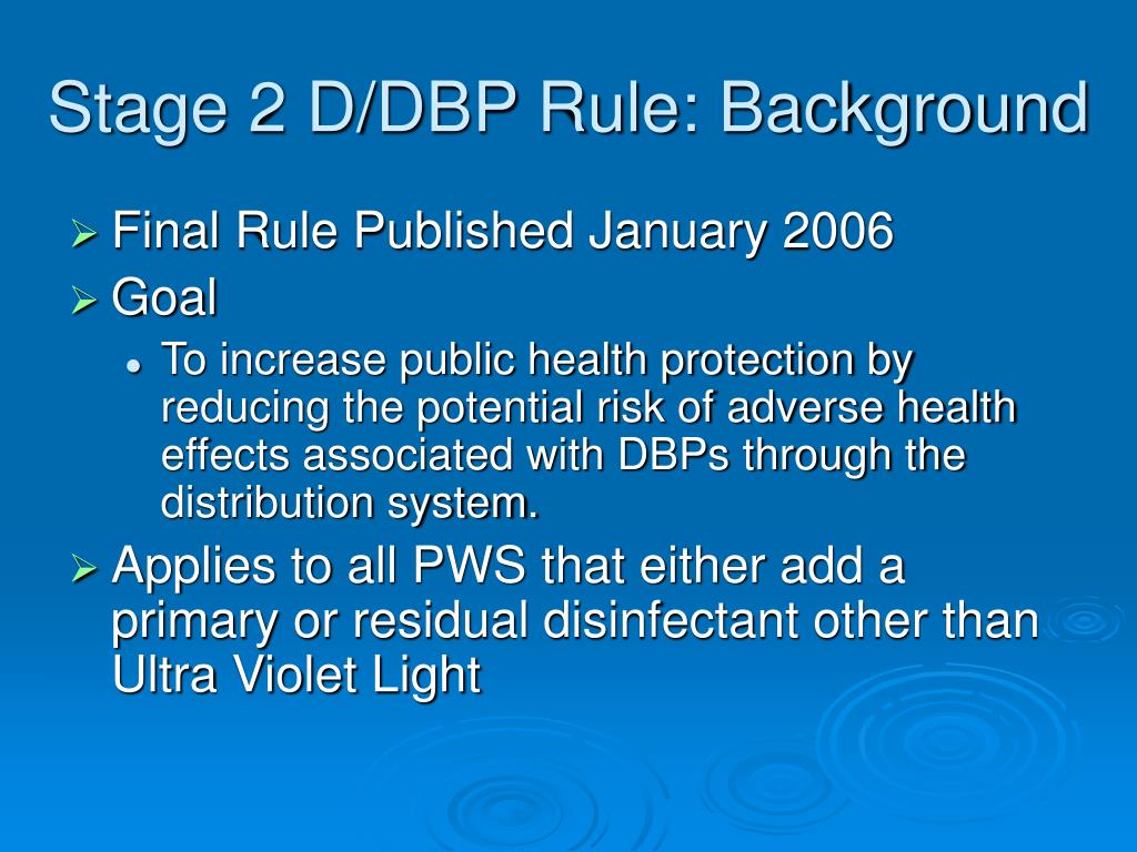 Stage 2 D/DBP Rule: Background
