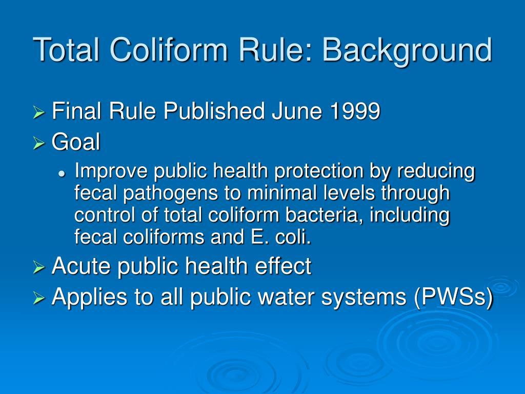 Total Coliform Rule: Background