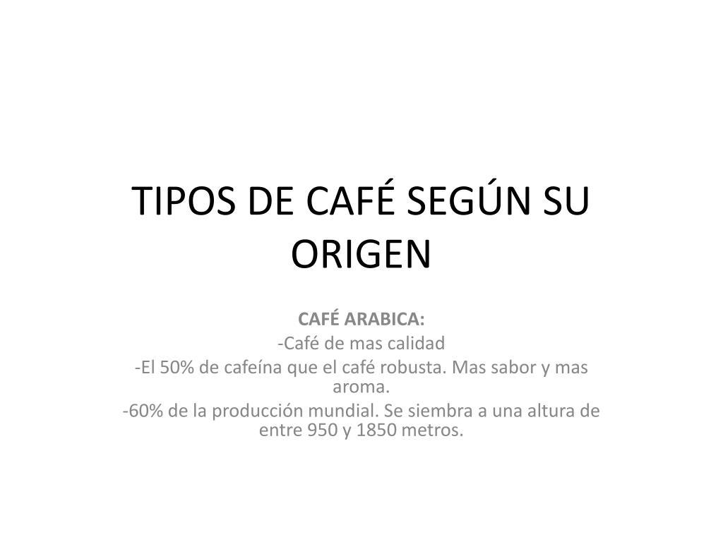 tipos de caf seg n su origen l.