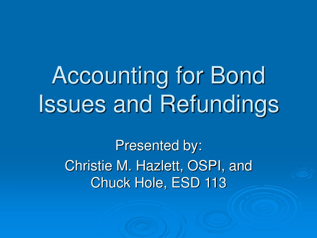 accounting for bond issues and refundings l.