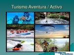 turismo aventura activo