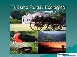 turismo rural ecol gico