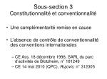 sous section 3 constitutionnalit et conventionnalit