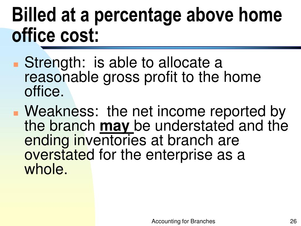 Billed at a percentage above home office cost: