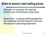 billed at branch retail selling prices