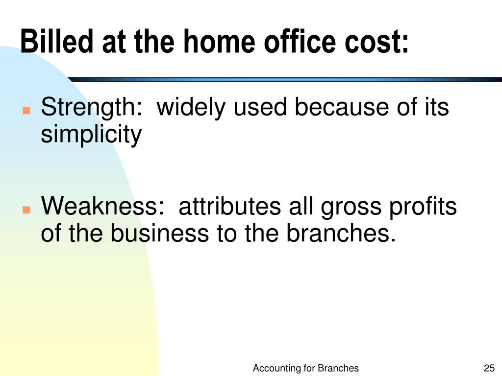 Billed at the home office cost: