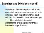 branches and divisions contd6