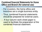 combined financial statements for home office and branch for external use