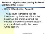 reciprocal ledger accounts used by the branch and home office contd