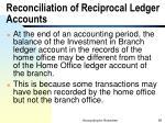reconciliation of reciprocal ledger accounts