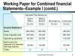 working paper for combined financial statements example i contd51